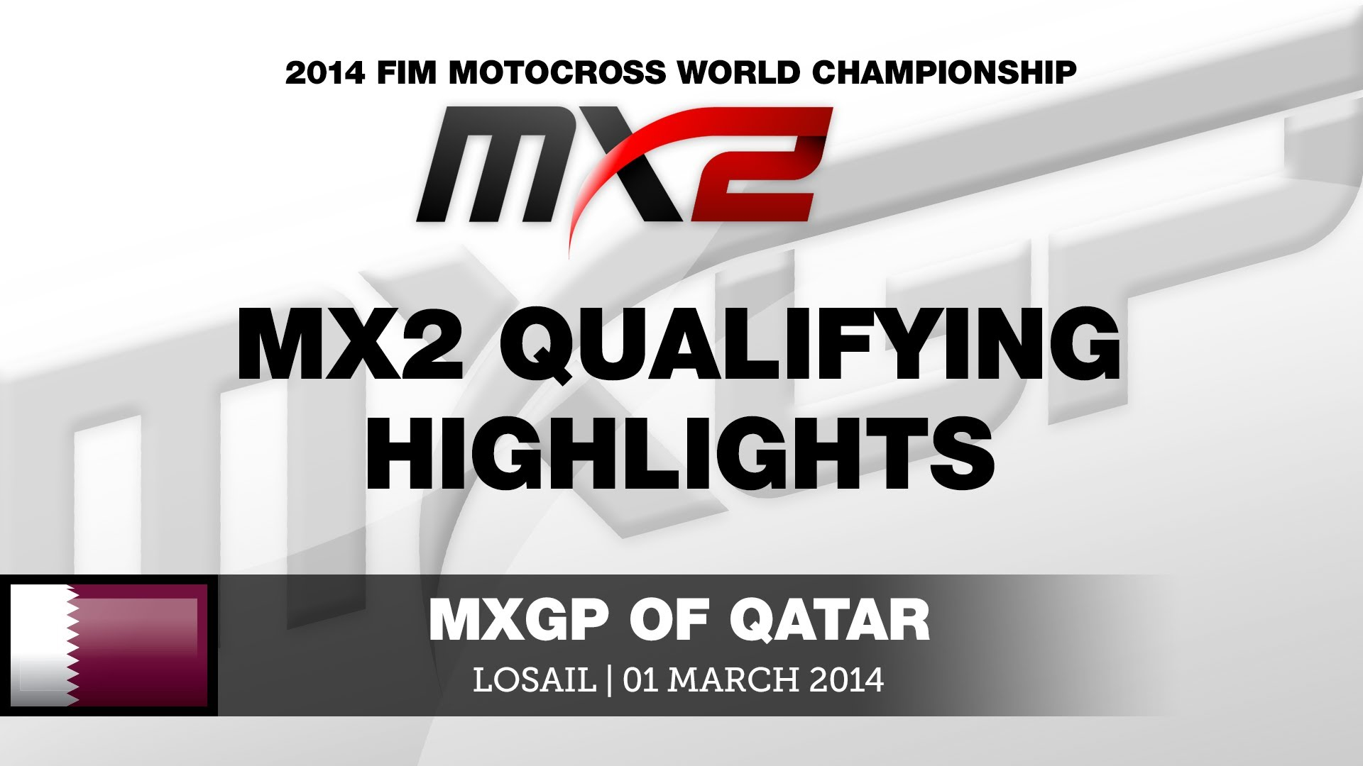 MXGP of Qatar 2014 MX2 i MXGP Qualifying Highlights