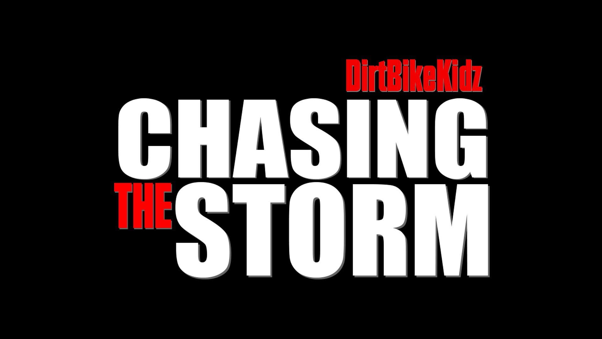 Chasing The Storm - Trailer