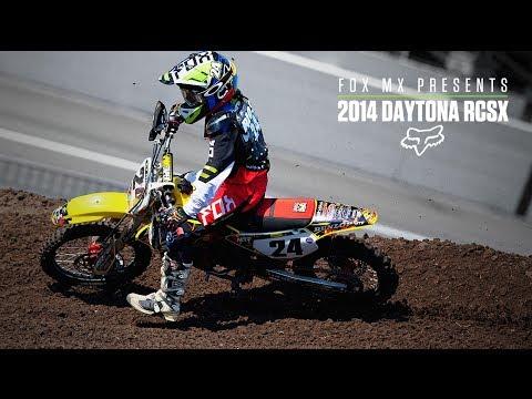 Fox MX Presents | 2014 Daytona RCSX