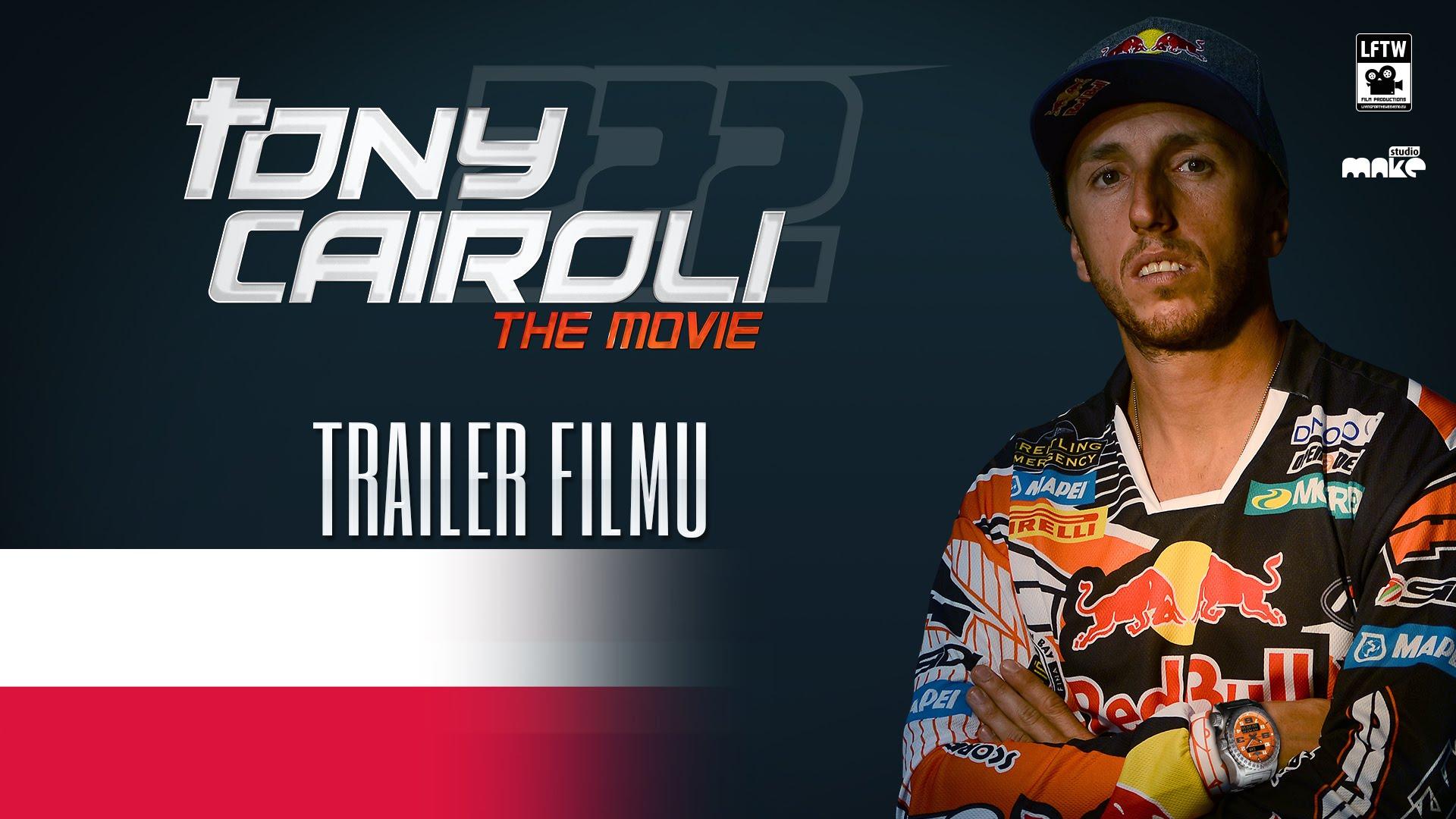 Tony Cairoli The Movie - Trailer!