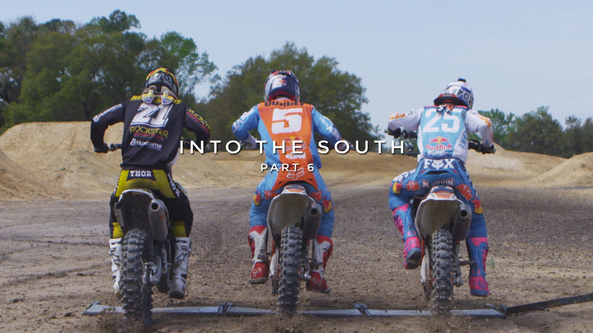 Into the South Part 6 - Dungey, Musquin, Anderson